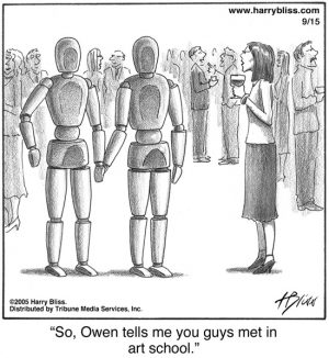 So Owen tells me that you guys met in art school?