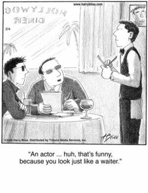 An actor?