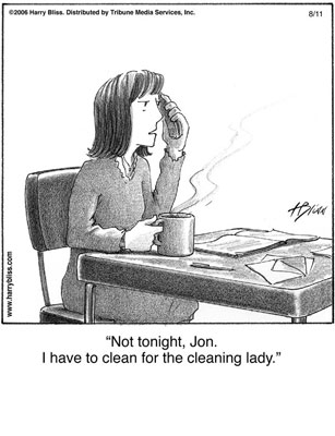 Clean for the cleaning lady