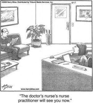 The doctor's nurse's nurse