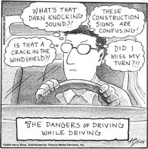 The dangers of driving while driving