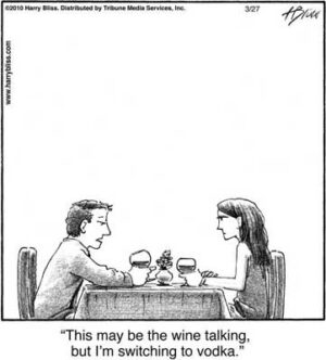 This may be the wine talking