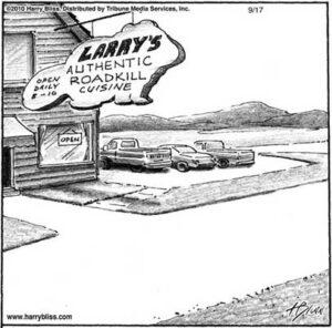 Larry's authentic Roadkill cuisine