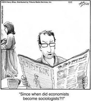 Since when did economists...