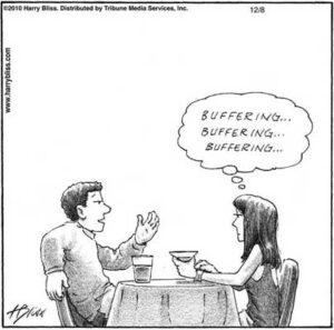 Buffering... Buffering...