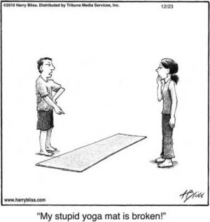 My stupid yoga mat is broken