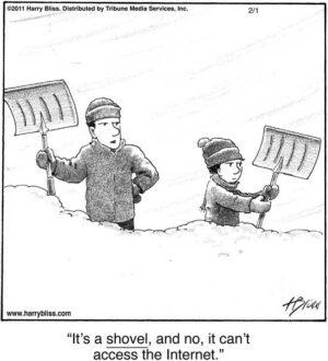 It's a shovel...