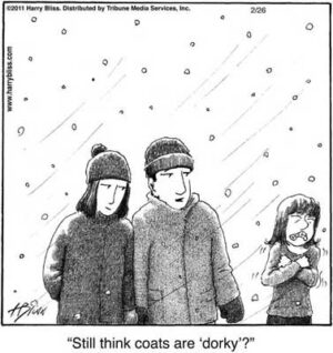 Still think coats are dorky?