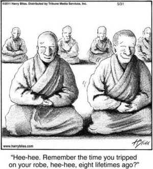 Hee-hee. Remember the time you tripped on your robe...