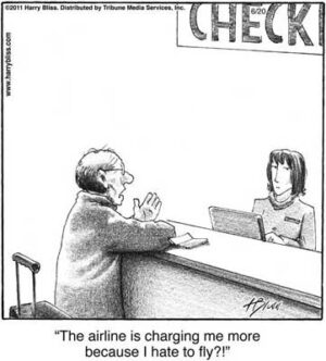 The airline is charging me more...