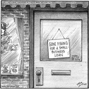 Gone fishing for a small business loan