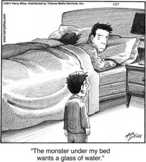 The monster under my bed...