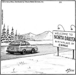 Welcome to North Dakota...