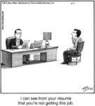 I can see from your resume...