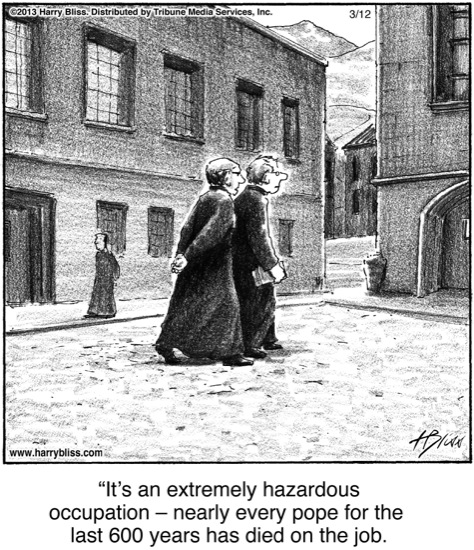 It's an extremely hazardous occupation...