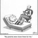 My parents...