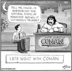 Late night with Conan...