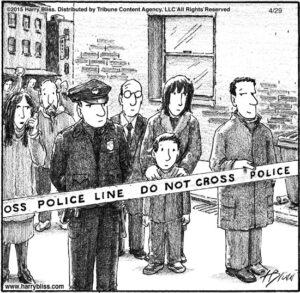 Police line...