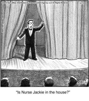 Is Nurse Jackie...