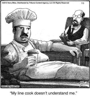 My line cook...