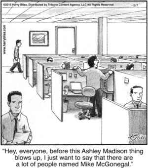Hey. everyone. before this Ashley Madison...