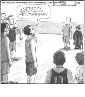 Lautrec or Gary...
