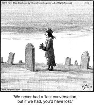 We never had...