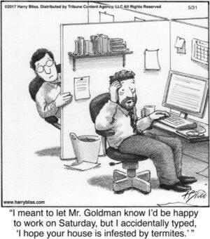 I meant to let Mr. Goldman...