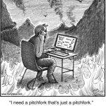 I need a pitchfork...