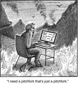 I need a pitchfork...