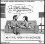 Mindful Absent-mindedness...