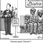 Donner party?...