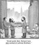Small world, Bob...