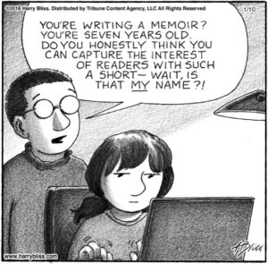 You're writing a memoir...