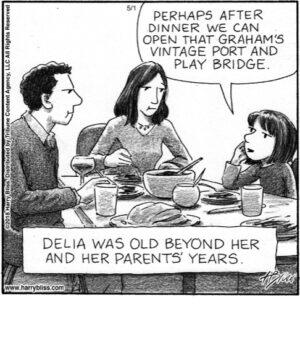 Delia was old...