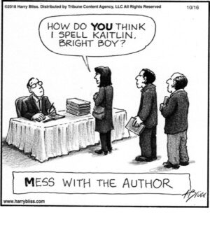 Mess with the author...
