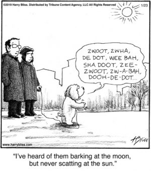 I've heard of them barking...