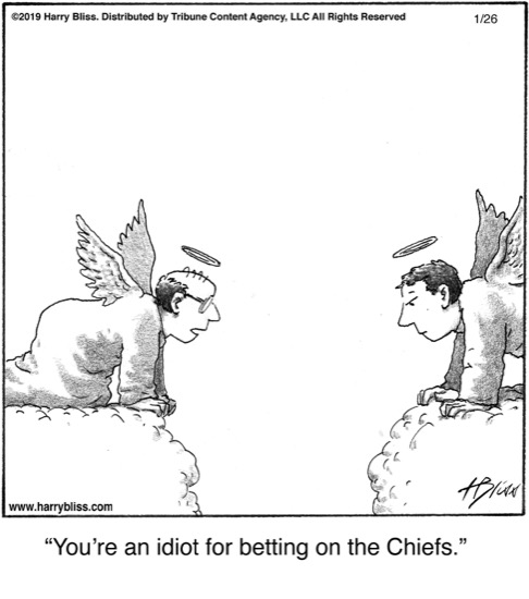 You're an idiot for betting..