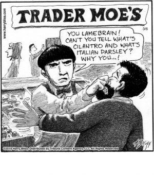 Trader Moe's...