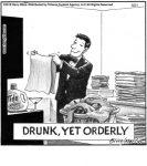 DRUNK,YET ORDERLY...