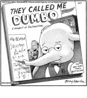 They called me Dumbo...