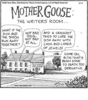 Mother Goose: The writers' room...