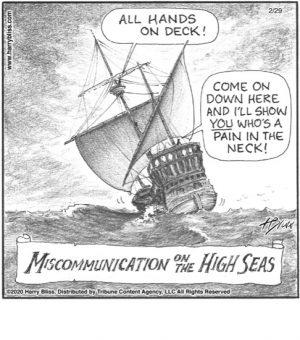 Miscommunication on the high seas...