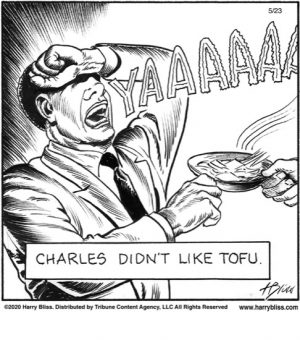 Charles didn't like Tofu...