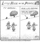 little House on the Prairie...