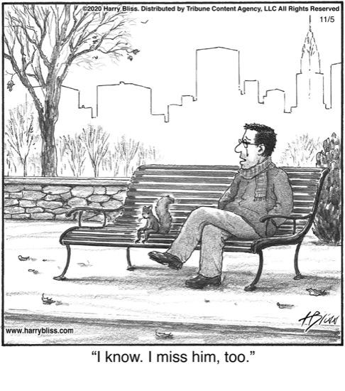 I know. I miss him...