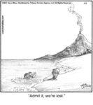 Admit it, we're lost…...