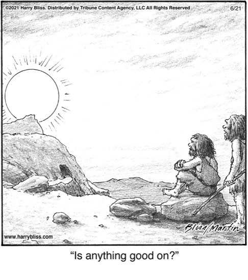 Is anything good on?…