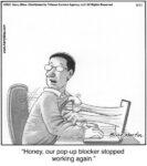 Honey, our pop-up blocker stopped…...
