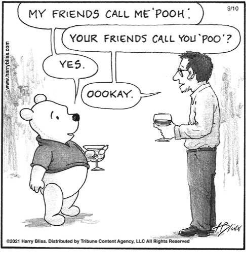 My friends call me 'Pooh'…